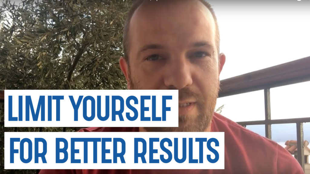 Limit Yourself for Better Results